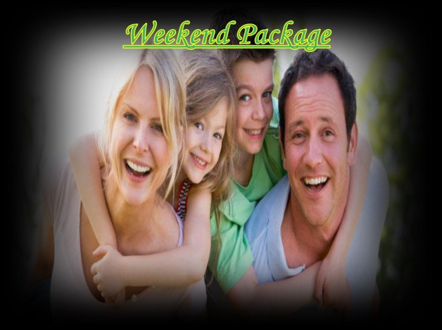 Special Weekend Package