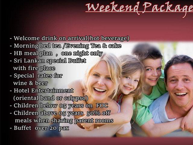 Special Weekend Package